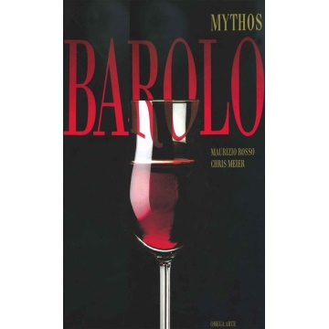 Barolo - Myths and mysteries